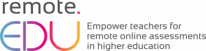 Empower teachers for remote online assessments in higher education